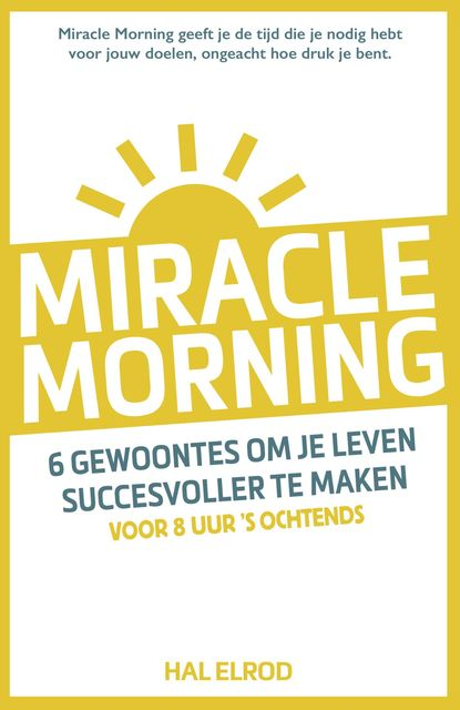 Miracle Morning, Hal Elrod