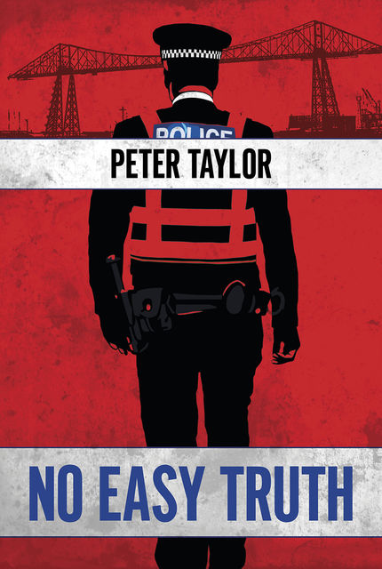 No Easy Truth, Peter Taylor
