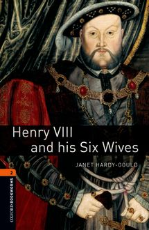 Henry VIII and his Six Wives, Janet Hardy-Gould