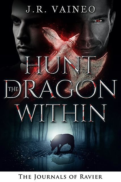Hunt the Dragon Within, J.R. Vaineo