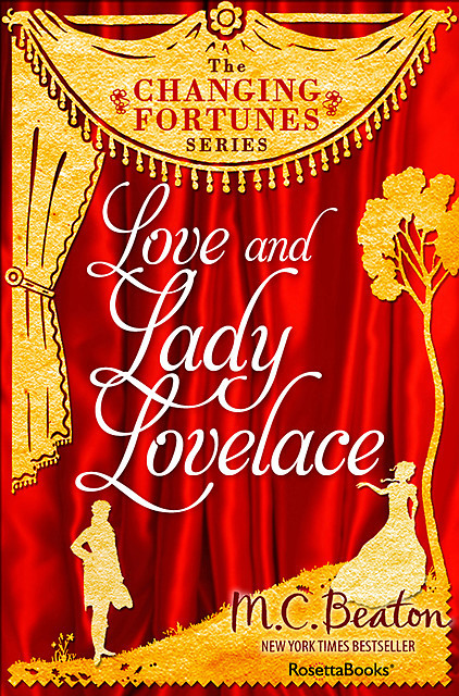 Love and Lady Lovelace, M.C.Beaton