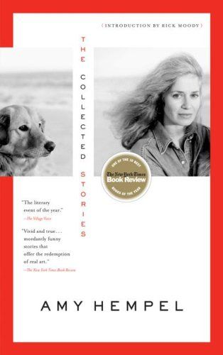 The Collected Stories of Amy Hempel, Amy Hempel