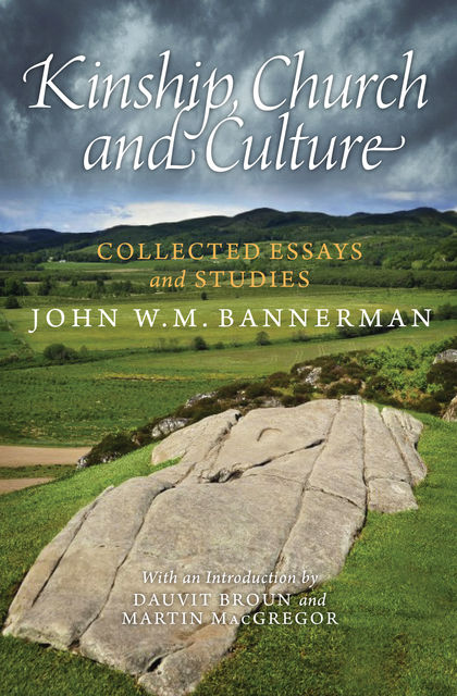 Kinship, Church and Culture, John W.M. Bannerman
