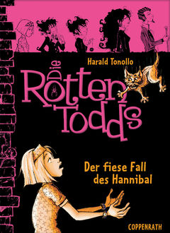 Die Rottentodds - Band 2, Harald Tonollo