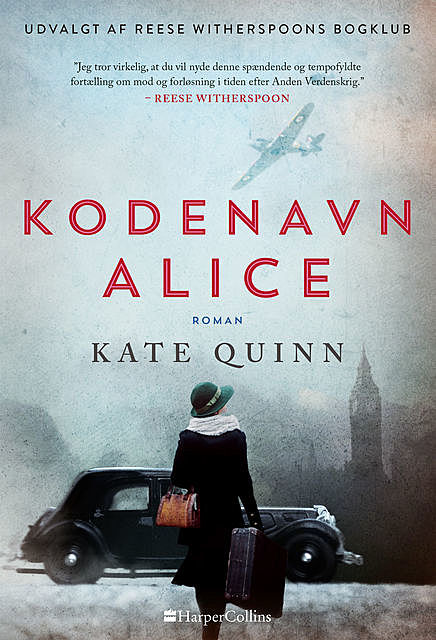 Kodenavn Alice, Kate Quinn