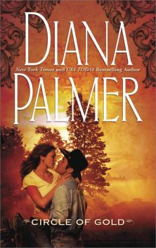 Circle of Gold, Diana Palmer