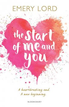 The Start of Me and You, Emery Lord