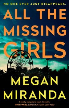 All the Missing Girls, Megan Miranda