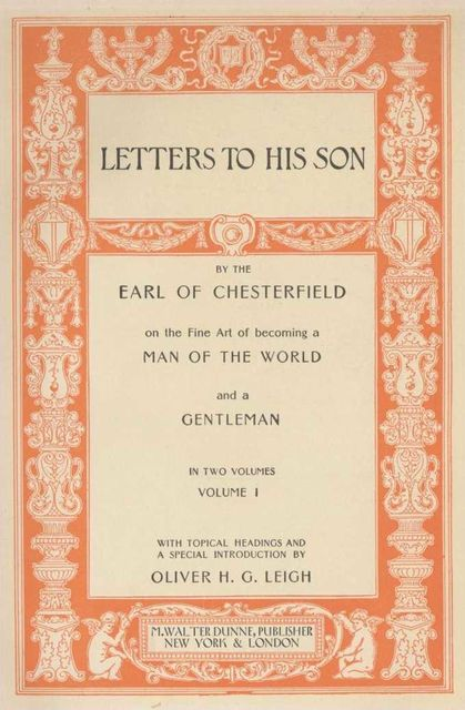 Quotes and Images from Chesterfield's Letters to His Son, Earl of Philip Dormer Stanhope Chesterfield