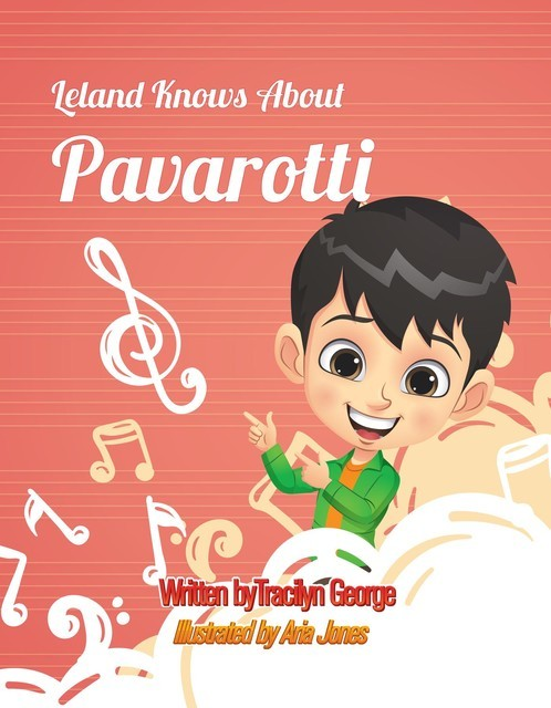 Leland Knows about Pavarotti, Tracilyn George