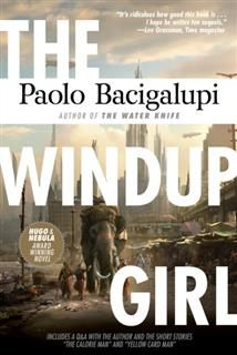 The Windup Girl, Paolo Bacigalupi