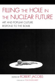 Filling the Hole in the Nuclear Future, Robert Jacobs