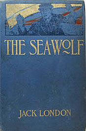 The Sea Wolf, Jack London