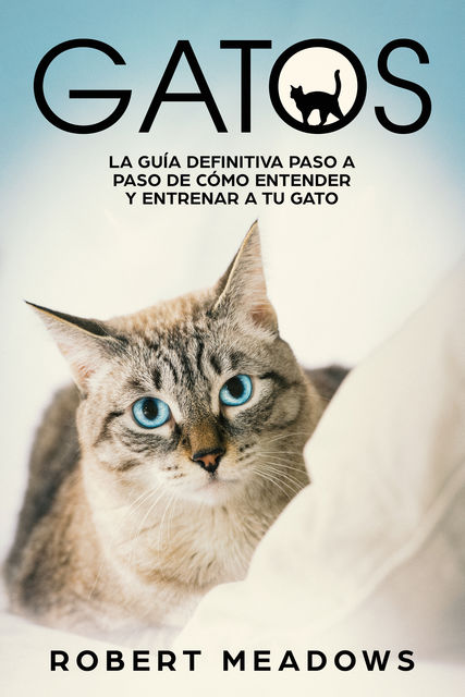 Gatos, Robert Meadows