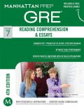 Reading Comprehension & Essays GRE Strategy Guide, Manhattan Prep