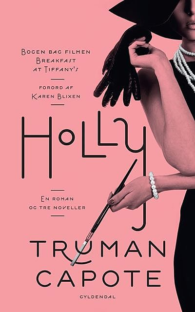 Holly, Truman Capote