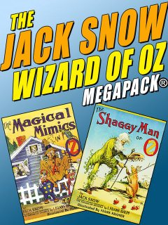 The Jack Snow Wizard of Oz MEGAPACK, Jack Snow