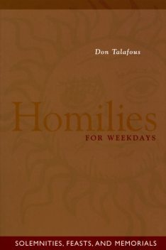 Homilies For Weekdays, Don Talafous