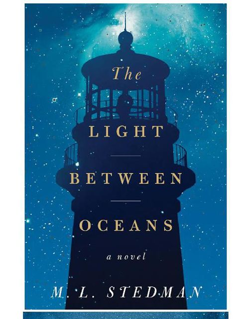 The Light Between Oceans, M.L.Stedman