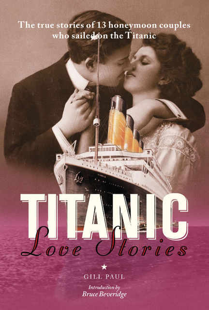 Titanic Love Stories, Gill Paul