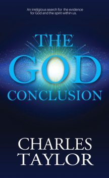 The God Conclusion, Charles Taylor
