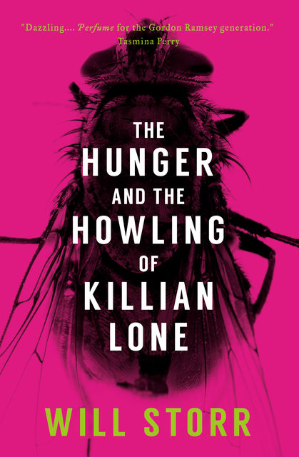 The Hunger and the Howling of Killian Lone, Will Storr