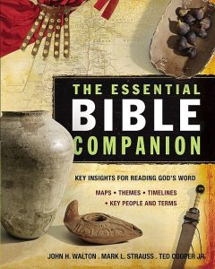 The Essential Bible Companion, J.R., John H. Walton, Mark L. Strauss, Ted Cooper