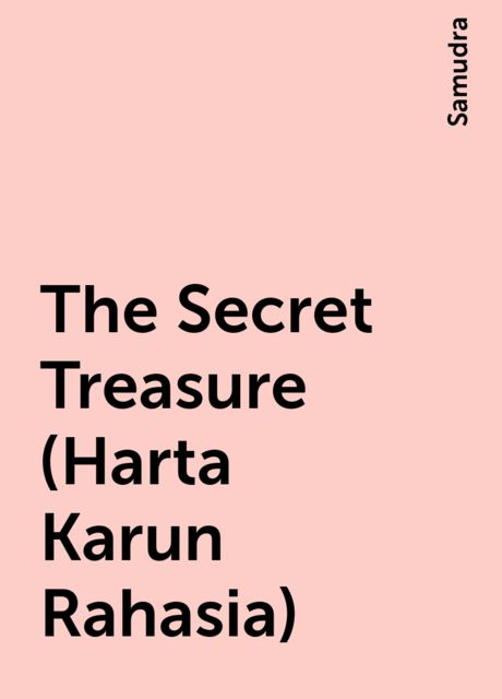 The Secret Treasure (Harta Karun Rahasia), Samudra