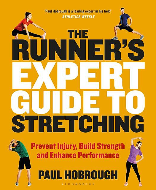 The Runner's Expert Guide to Stretching, Paul Hobrough