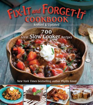 Fix-It and Forget-It Cookbook: Revised & Updated, Phyllis Good