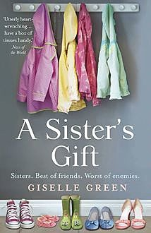 A Sister's Gift, Giselle Green