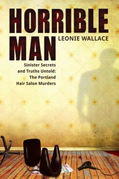 Horrible Man, Leonie Wallace