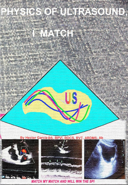 Physics Of Ultrasound, I Match, Hector Garcia