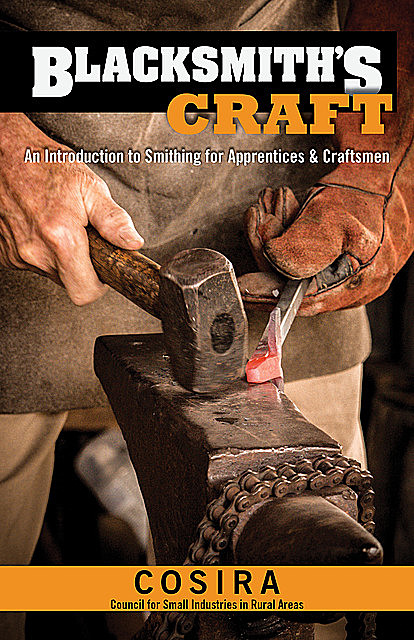 Blacksmith's Craft, Council for Small Industries in Rural Areas