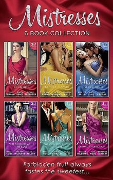 The Mistresses Collection, Maureen Child, Caitlin Crews, Cathy Williams, Lynne Graham, Maisey Yates, Robyn Grady, Lucy Ellis, Natalie Anderson, YVONNE LINDSAY, Mira Lyn Kelly