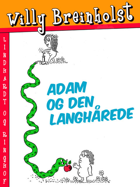 Adam og den langhårede, Willy Breinholst