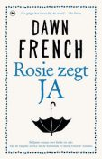 Rosie zegt ja, Dawn French