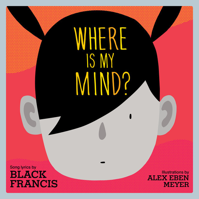 Where Is My Mind, Black Francis