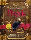 Septimus Heap, Book Three: Physik, Angie Sage