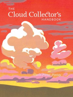 The Cloud Collector's Handbook, Gavin Pretor-Pinney