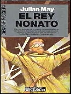 El Rey Nonato, Julian May