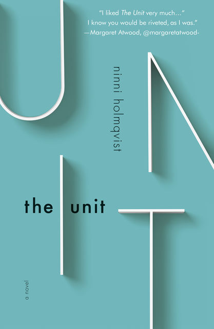 The Unit, Ninni Holmqvist