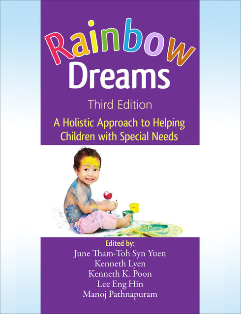 Rainbow Dreams, June Tham-Toh Syn Yuen, Kenneth K. Poon, Kenneth Lyen, Lee Eng Hin, Manoj Pathnapuram