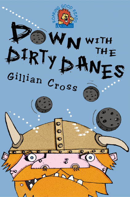 Down with the Dirty Danes!, Gillian Cross