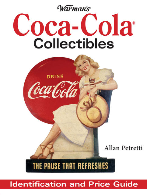 Warman's Coca-Cola Collectibles, Allen Petretti