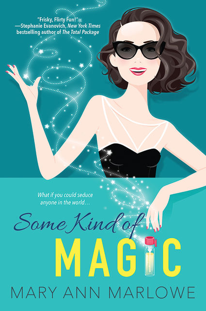 Some Kind of Magic, Mary Ann Marlowe