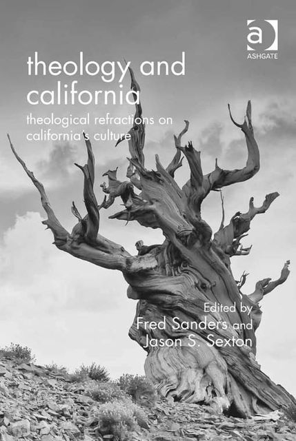 Theology and California, Fred Sanders