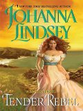 Tender Rebel, Johanna Lindsey