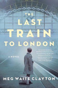 The Last Train to Baker Street, Meg Waite Clayton
