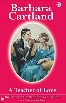 A Teacher of Love, Barbara Cartland
